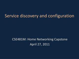Service discovery and configuration