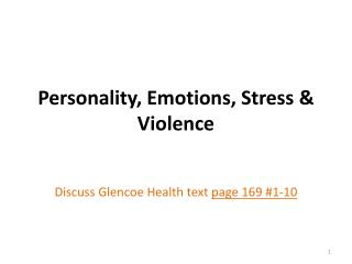 Personality, Emotions, Stress & Violence