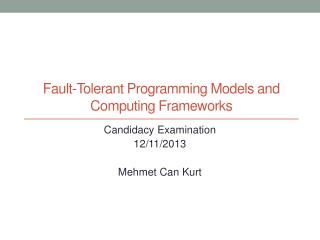 Fault-Tolerant Programming Models and Computing Frameworks