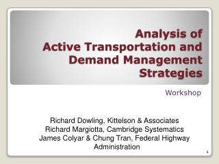 Analysis of  Active Transportation and Demand Management Strategies