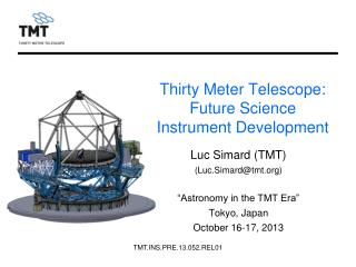 Thirty Meter Telescope:  Future Science Instrument Development