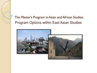 The  Master's  Program in  Asian  and  African  Studies: