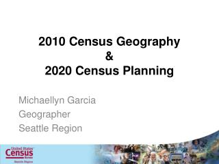2010 Census Geography & 2020 Census Planning