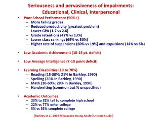 Seriousness and pervasiveness of impairments: Educational, Clinical, Interpersonal