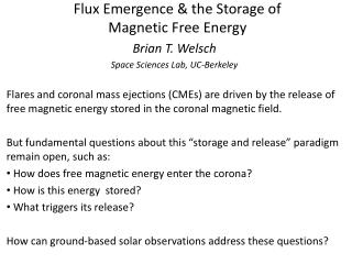 Flux Emergence & the Storage of  Magnetic Free Energy