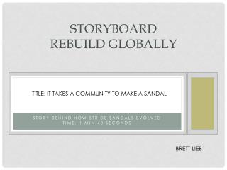 Storyboard REBUILD globally