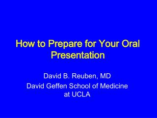 How to Prepare for Your Oral Presentation