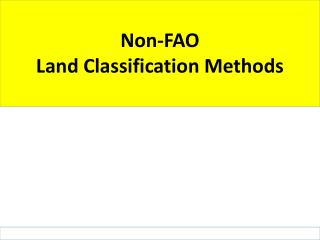 Non-FAO  Land Classification Methods