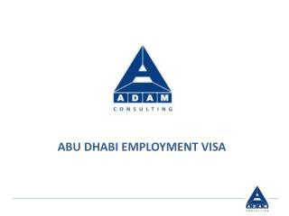 ABU DHABI EMPLOYMENT VISA