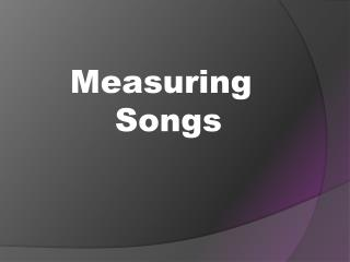 Measuring Songs