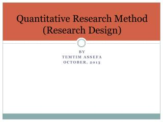 Quantitative Research Method (Research Design)