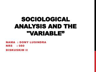 """Sociological  Analysis and the """" Variable """""""