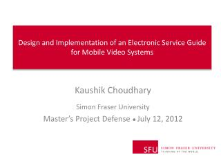 Design and Implementation of an Electronic Service Guide for Mobile Video Systems