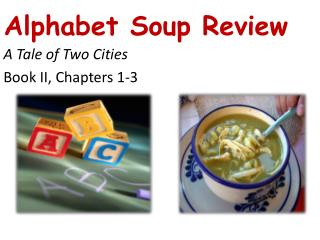 Alphabet Soup Review