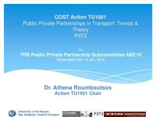 Dr. Athena  Roumboutsos Action TU1001 Chair