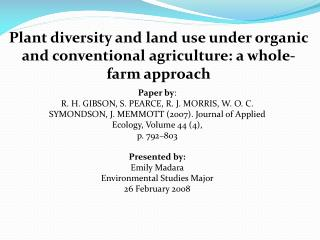Plant diversity and land use under organic and conventional agriculture: a whole-farm approach