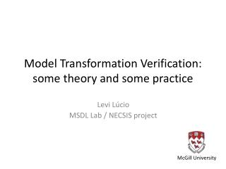 Model Transformation Verification: some theory and some practice