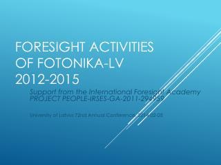 Foresight activities of fotonika-lv 2012-2015