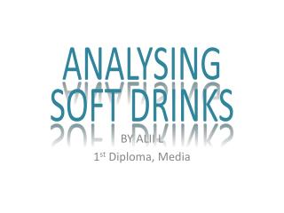ANALYSING SOFT DRINKS
