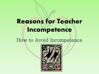 Reasons for Teacher Incompetence