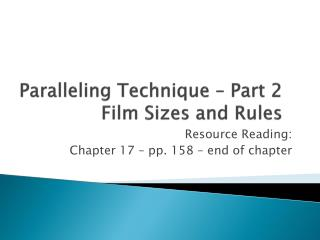 Paralleling  Technique – Part 2 Film Sizes and Rules