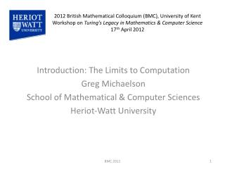 Introduction: The Limits to Computation Greg  Michaelson
