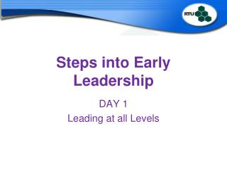 Steps into Early Leadership