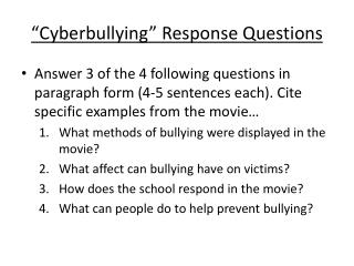 """ Cyberbullying "" Response Questions"