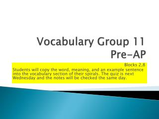 Vocabulary Group 11 Pre-AP
