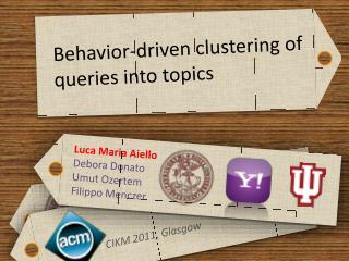 Behavior-driven clustering of queries into topics