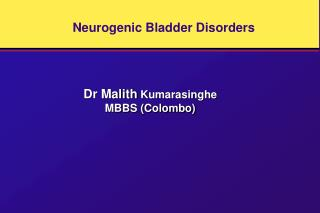 Neurogenic Bladder Disorders