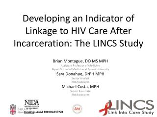 Developing an Indicator of Linkage to HIV Care After Incarceration: The LINCS Study