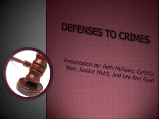 Defenses to Crimes