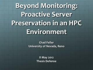 Beyond Monitoring:  Proactive Server Preservation in an HPC  Environment