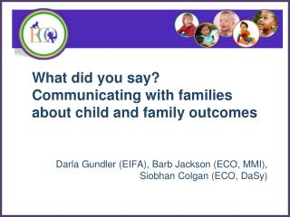 What did you say? Communicating with families about child and family outcomes