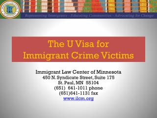 The U Visa for  Immigrant Crime Victims
