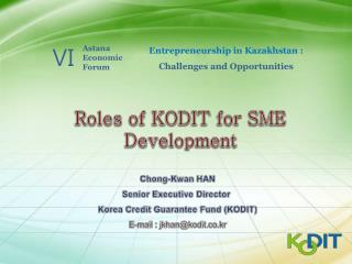 Roles of KODIT for SME Development