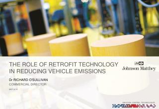 THE ROLE OF RETROFIT  TECHNOLOGY IN REDUCING VEHICLE EMISSIONS