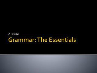 Grammar: The Essentials