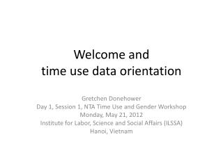 Welcome and  time use data orientation