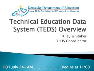 Technical Education Data System (TEDS) Overview