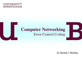 Computer Networking Error Control Coding