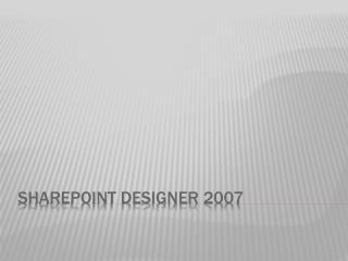 SharePoint designer 2007
