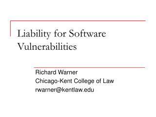 Liability for Software Vulnerabilities