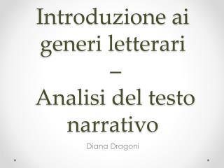 Introduzione ai generi letterari  –   Analisi del testo narrativo