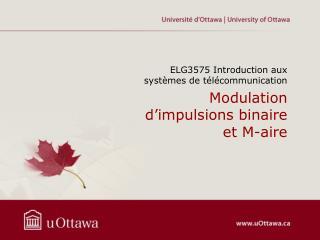 Modulation  d'impulsions binaire  et M- aire