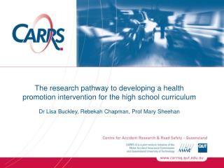 The research pathway to developing a health promotion intervention for the high school curriculum