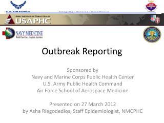 Outbreak Reporting