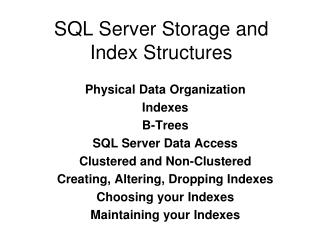 SQL Server Storage and Index Structures