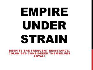 Empire under strain